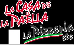 La Casa de la Paëlla & LA PIZZERIA Etc...
